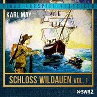 Schloss Wildauen - Vol. 1 - Karl May