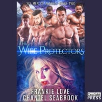 The Wife Protectors: Giles - Frankie Love,Chantel Seabrook