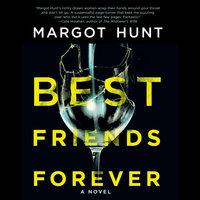Best Friends Forever - Margot Hunt