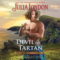 Devil in Tartan: The Highland Grooms - Julia London
