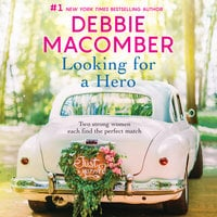 Looking for a Hero - Debbie Macomber