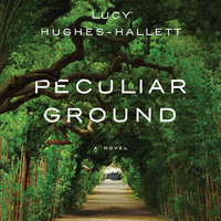 Peculiar Ground - Lucy Hughes-Hallett