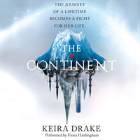 The Continent - Keira Drake