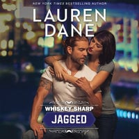 Whiskey Sharp: Jagged - Lauren Dane