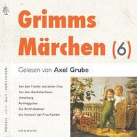 Grimms Märchen - Band 6