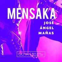 Mensaka - José Ángel Mañas