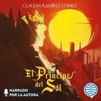 El príncipe del Sol - Claudia Ramírez Lomelí
