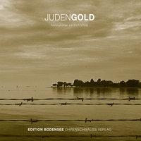 Judengold - Erich Schütz