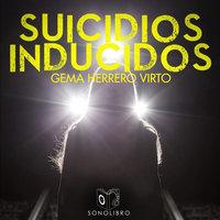 Suicidios inducidos - Gemma Herrero Virto