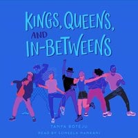 Kings, Queens, and In-Betweens - Tanya Boteju