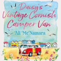 Daisy's Vintage Cornish Camper Van - Ali McNamara