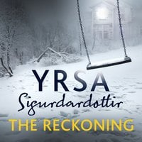 The Reckoning - Yrsa Sigurðardóttir