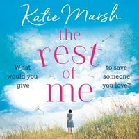 The Rest of Me - Katie Marsh