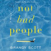 Not Bad People - Brandy Scott