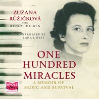 One Hundred Miracles - Zuzana Ruzickova