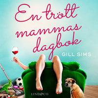 En trött mammas dagbok - Gill Sims