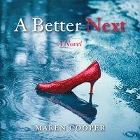 A Better Next - Maren Cooper