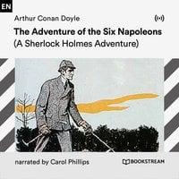 The Adventure of the Six Napoleons - Arthur Conan Doyle