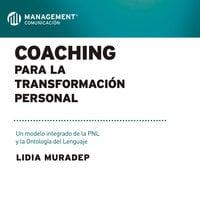 Coaching para la transformación personal - Lidia Muradep