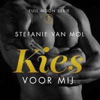Kies voor mij - Stefanie van Mol