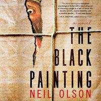 The Black Painting - Neil Olson