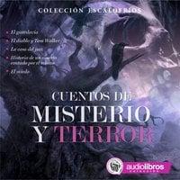 Cuentos de Misterio y Terror - Charles Dickens, Washington Irving, Guy de Maupassant, Bram Stoker, Alejandro Dumas
