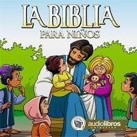 La Biblia para niños - Anónimo