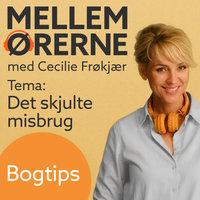 Mellem ørerne 4 – Bogtips med Tyge Brink - Cecilie Frøkjær