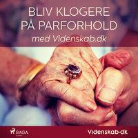 Bliv klogere på parforhold med Videnskab.dk - – Videnskab.dk