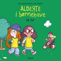 Alberte i børnehave (3) - På tur - Line Kyed Knudsen