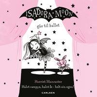 Isadora Moon går til ballet (4) - Harriet Muncaster