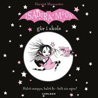 Isadora Moon går i skole (1) - Harriet Muncaster