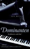 Dominanten - Tara Sue Me