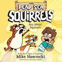 Boy Meets Squirrels - Mike Nawrocki