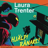 Hjälp! Rånare - Laura Trenter