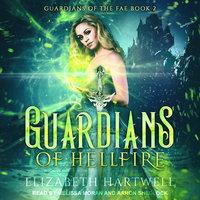 Guardians of Hellfire - Elizabeth Hartwell