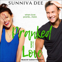 Pranked by Love - Sunniva Dee