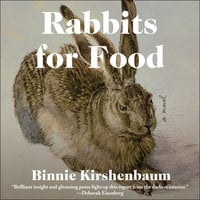 Rabbits For Food - Binnie Kirshenbaum