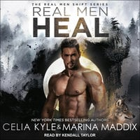 Real Men Heal - Celia Kyle,Marina Maddix
