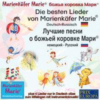 Die besten Kinderlieder von Marienkäfer Marie - Deutsch-Russisch - Wolfgang Wilhelm