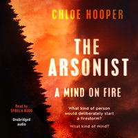 The Arsonist - Chloe Hooper