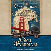 The Cambodian Curse and Other Stories - Gigi Pandian