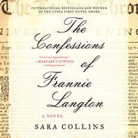 The Confessions of Frannie Langton - Sara Collins
