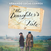 The Daughter's Tale - Armando Lucas Correa
