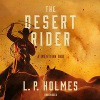 The Desert Rider - L.P. Holmes