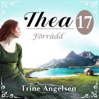 Förrådd: En släkthistoria - Trine Angelsen