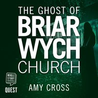 The Ghost of Briarwych Church - Amy Cross