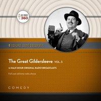 The Great Gildersleeve, Vol. 3 - Black Eye Entertainment