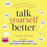 Talk Yourself Better - Ariane Sherine