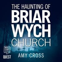 The Haunting of Briarwych Church - Amy Cross